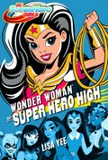Wonder Woman w Super Hero High - ebook